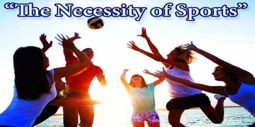 The Necessity of Sports