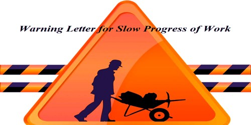 Warning Letter to Contractor for Slow Progress of Work