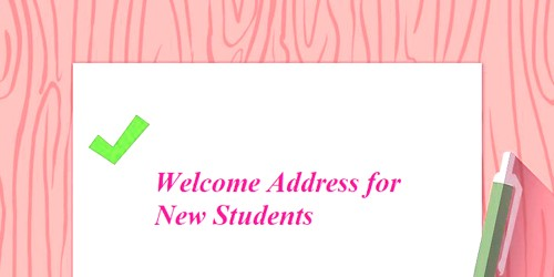Welcome Address sample format for New Students