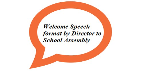 Welcome Speech format by Director to School Assembly
