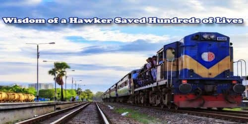 Wisdom of a Hawker Saved Hundreds of Lives