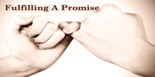Fulfilling A Promise