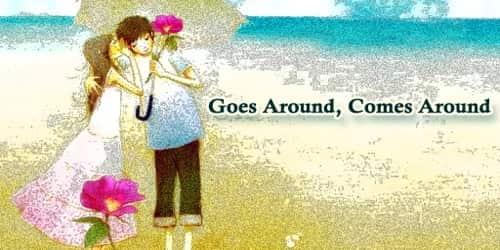 Goes Around, Comes Around