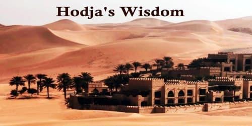 Hodja's Wisdom