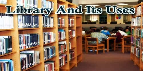 Library And Its Uses