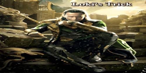Loki's Trick