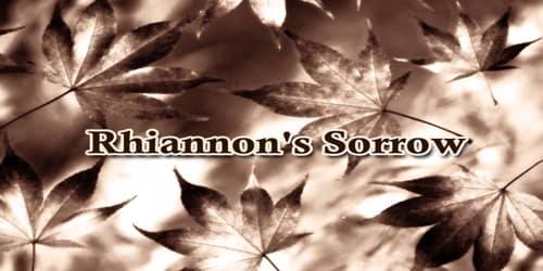 Rhiannon's Sorrow