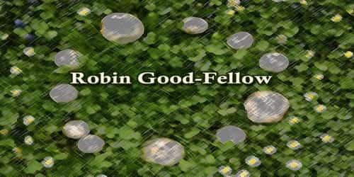 Robin Good-Fellow