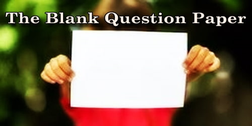 The Blank Question Paper
