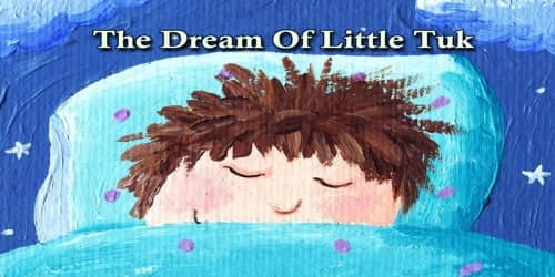 The Dream Of Little Tuk