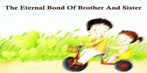 The Eternal Bond Of Brother And Sister