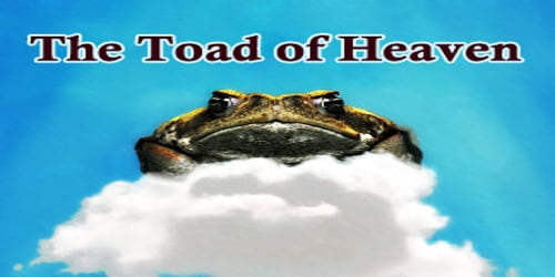 The Toad of Heaven