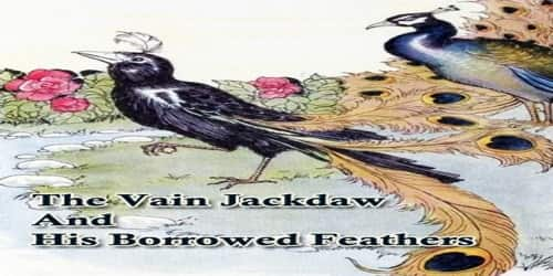 The Vain Jackdaw And His Borrowed Feathers