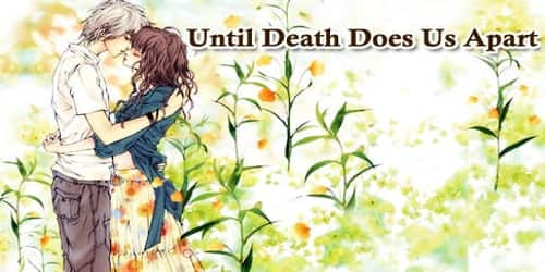 Until Death Does Us Apart