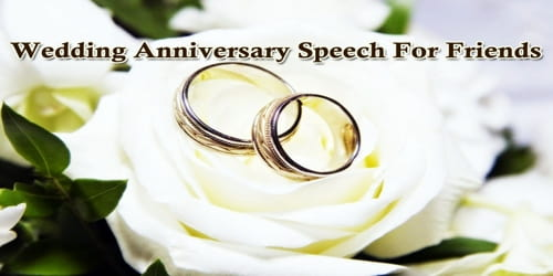 Wedding Anniversary Speech For Friends