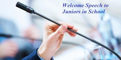 Welcome Speech sample format to Juniors in School