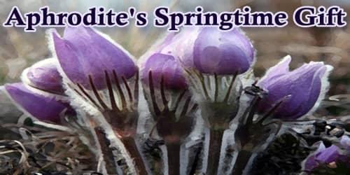 Aphrodite's Springtime Gift