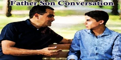 Father Son Conversation