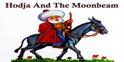 Hodja And The Moonbeam