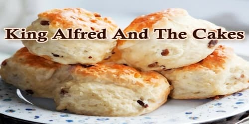 King Alfred And The Cakes