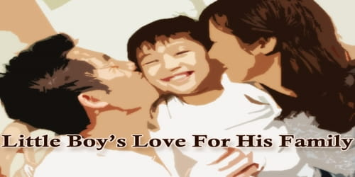 Little Boy's Love For His Family