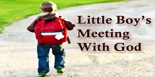 Little Boy's Meeting With God