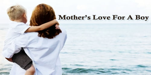 Mother's Love For A Boy