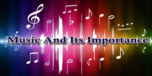 Music And Its Importance