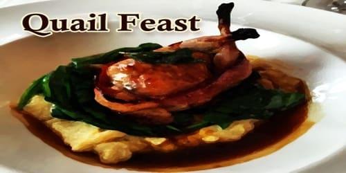 Quail Feast