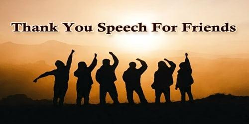 Thank You Speech For Friends