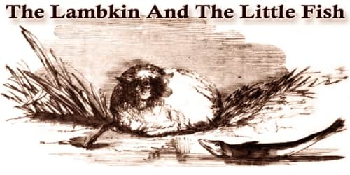 The Lambkin And The Little Fish