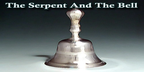 The Serpent And The Bell