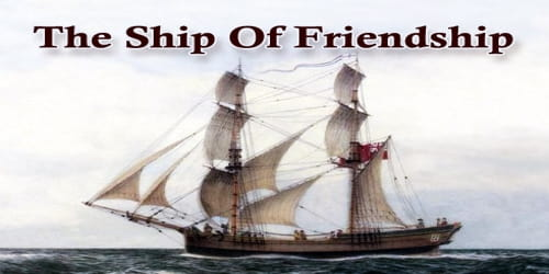 The Ship Of Friendship