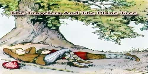 The Travelers And The Plane Tree