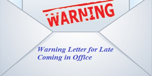 Warning Letter for Late Coming in Office