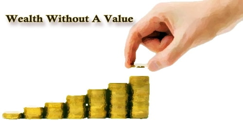 Wealth Without A Value