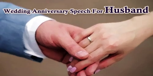 Wedding Anniversary Speech For Husband