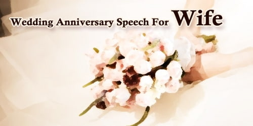 Wedding Anniversary Speech For Wife