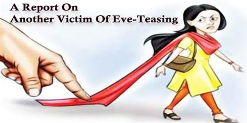 A Report On Another Victim Of Eve-Teasing: Human Chain In Protest