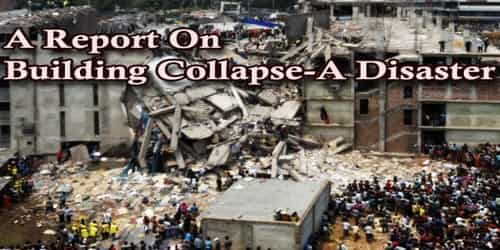 A Report On Building Collapse-A Disaster