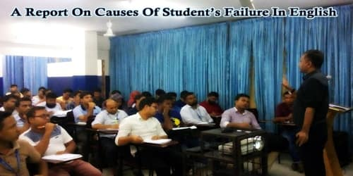 A Report On Causes Of Student's Failure In English