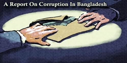 A Report On Corruption In Bangladesh