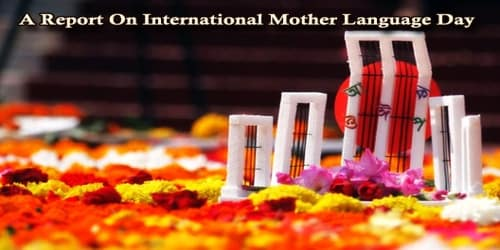 A Report On International Mother Language Day Celebrated At (Institution Name)…….School/College