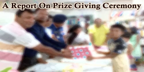 A Report On Prize Giving Ceremony Held At (Name of School/College)