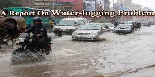 A Report On Water-logging Problem in ….(City/Area Name)