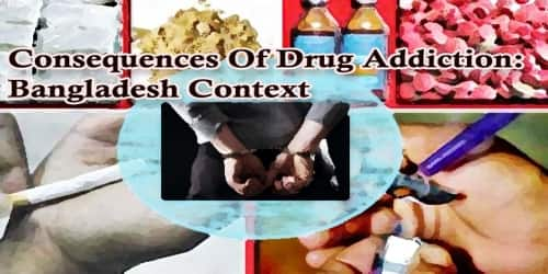 A Report On Consequences Of Drug Addiction: Bangladesh Context