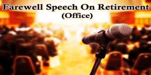 Farewell Speech On Retirement (Office)