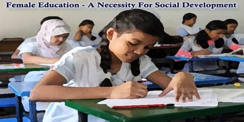Female Education – A Necessity For Social Development