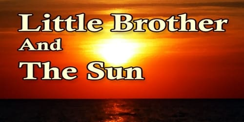 Little Brother And The Sun