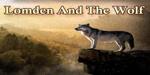 Lomden And The Wolf